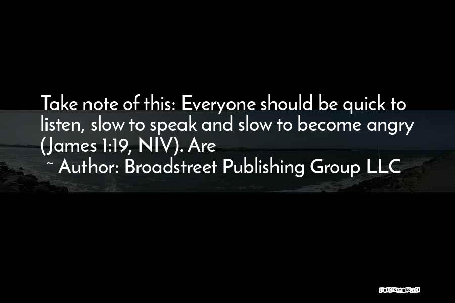 Broadstreet Publishing Group LLC Quotes 1770129