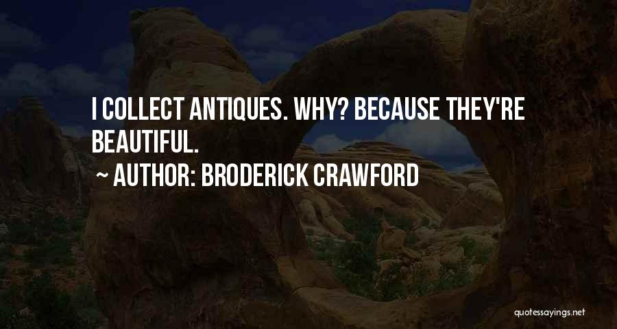 Broderick Crawford Quotes 1270388