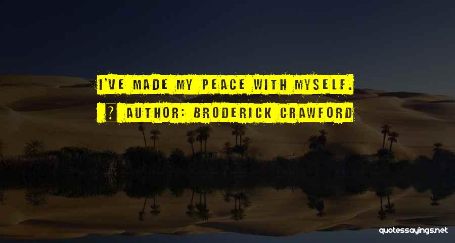 Broderick Crawford Quotes 1535611