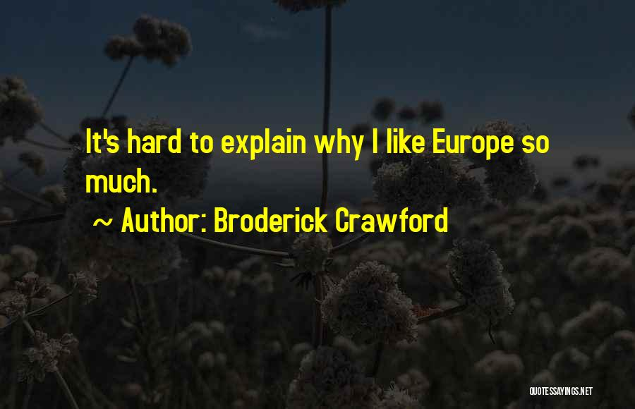Broderick Crawford Quotes 1663063