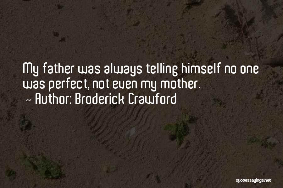 Broderick Crawford Quotes 925810
