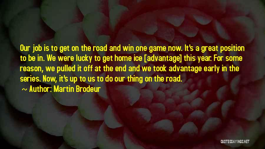 Top 17 Brodeur Quotes Sayings