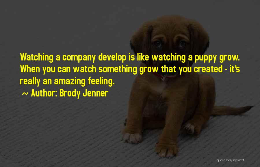 Brody Jenner Quotes 1492488