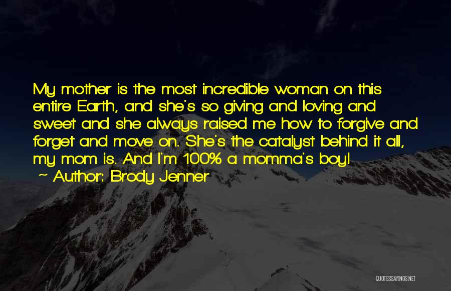 Brody Jenner Quotes 1515642