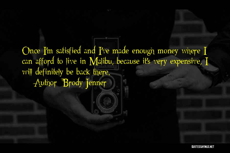 Brody Jenner Quotes 1645278