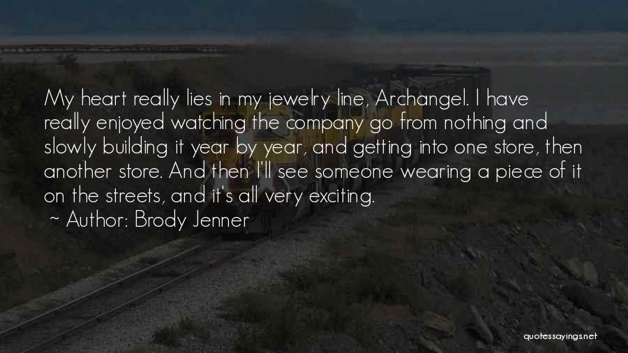 Brody Jenner Quotes 411719
