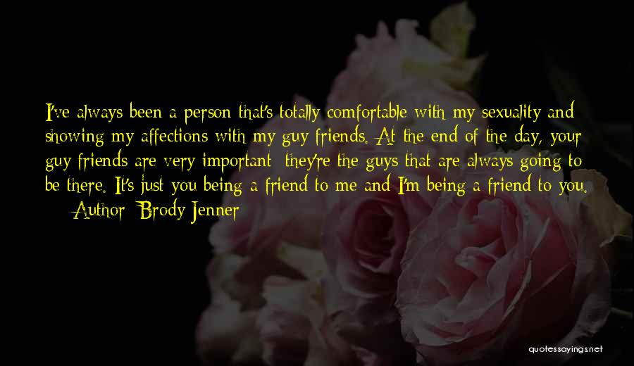 Brody Jenner Quotes 462434