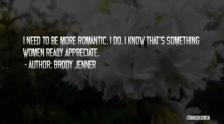 Brody Jenner Quotes 743755