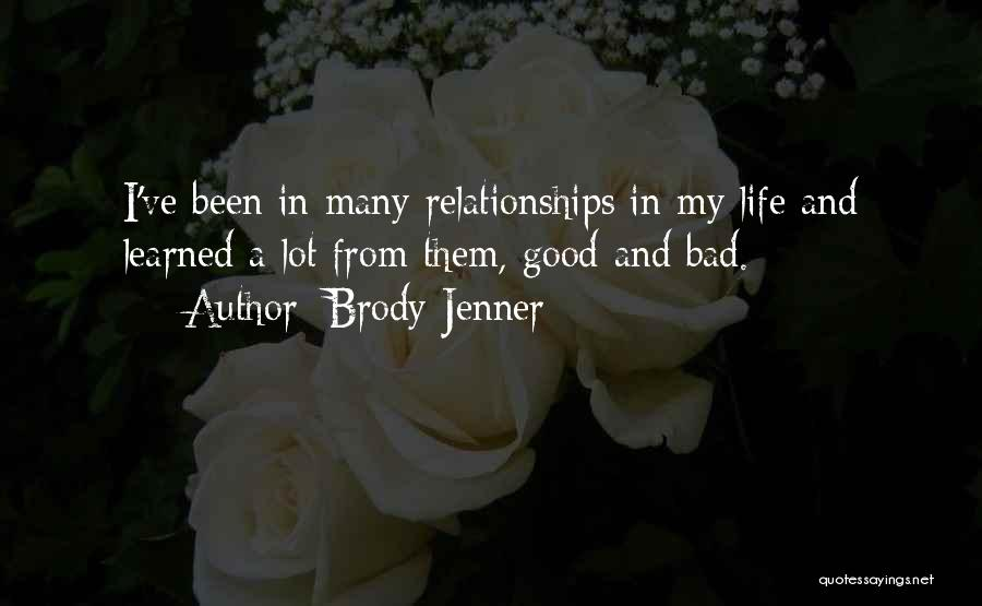 Brody Jenner Quotes 920381
