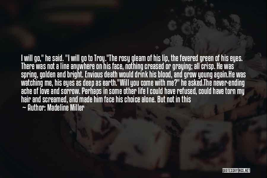 Broke Up But Still Love Each Other Quotes By Madeline Miller