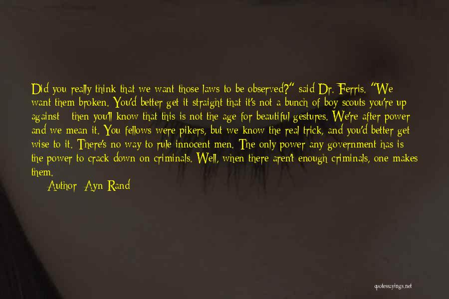 Broken But Beautiful Quotes By Ayn Rand