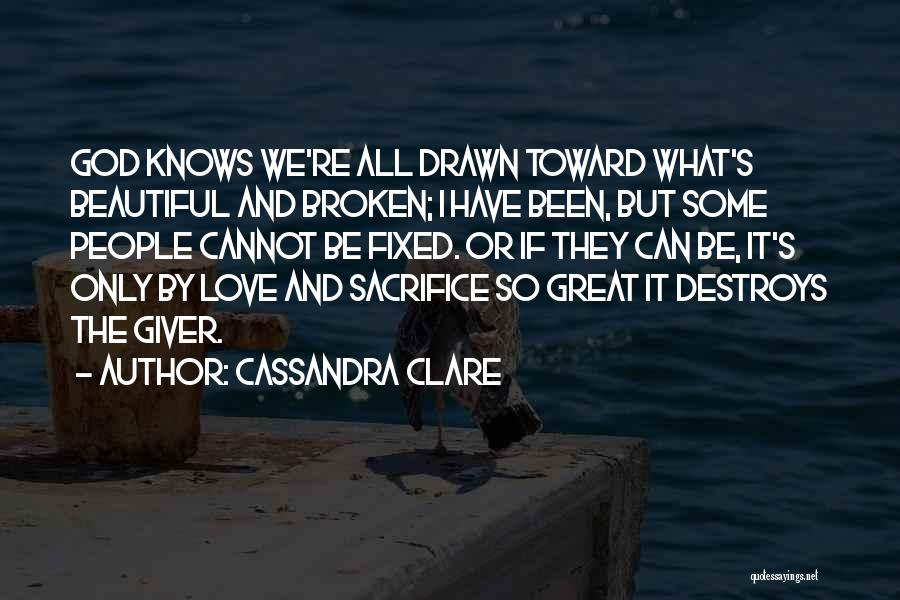 Broken But Beautiful Quotes By Cassandra Clare