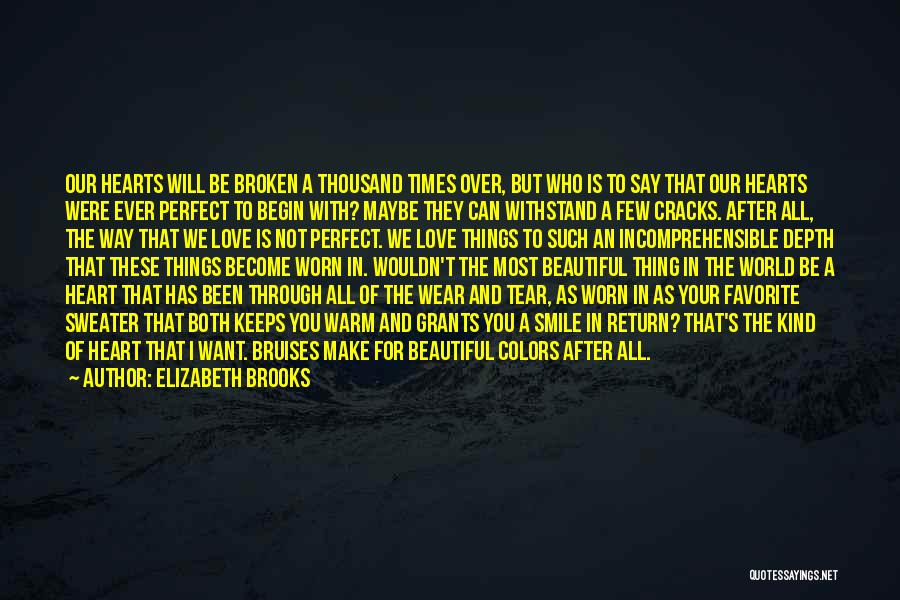 Broken But Beautiful Quotes By Elizabeth Brooks