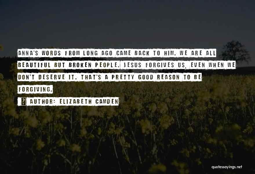 Broken But Beautiful Quotes By Elizabeth Camden