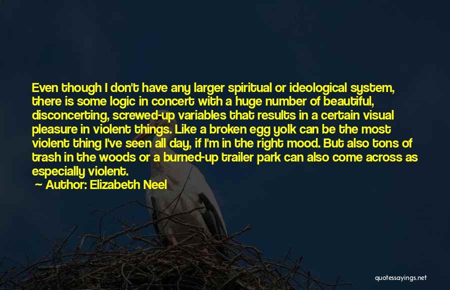 Broken But Beautiful Quotes By Elizabeth Neel
