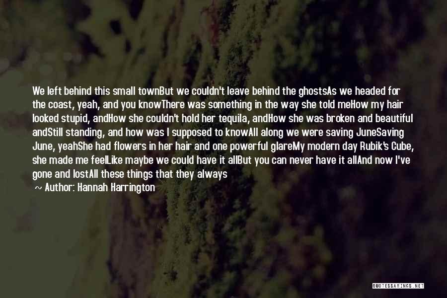Broken But Beautiful Quotes By Hannah Harrington