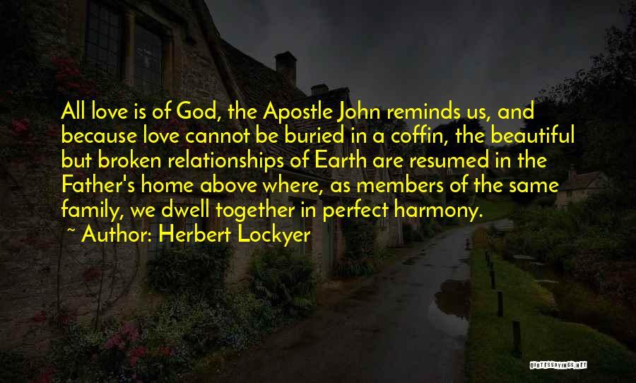 Broken But Beautiful Quotes By Herbert Lockyer