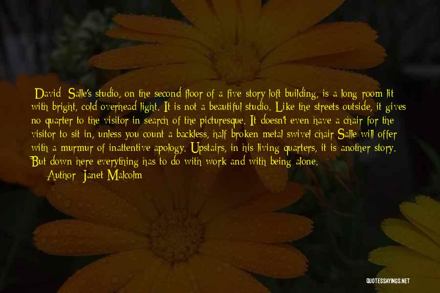 Broken But Beautiful Quotes By Janet Malcolm