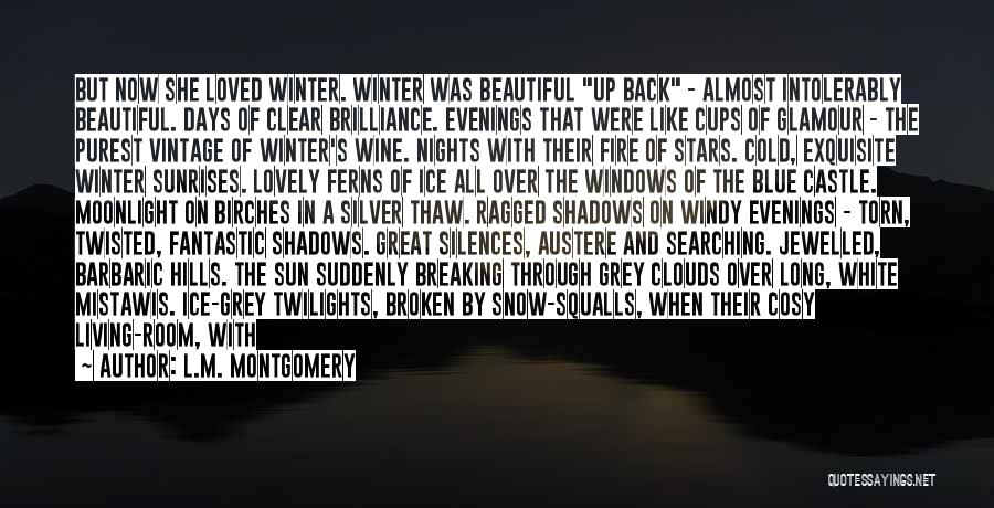 Broken But Beautiful Quotes By L.M. Montgomery