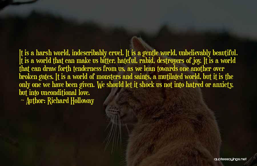 Broken But Beautiful Quotes By Richard Holloway