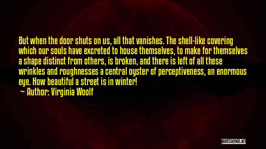 Broken But Beautiful Quotes By Virginia Woolf