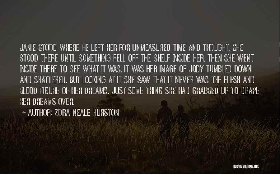 Broken But Never Shattered Quotes By Zora Neale Hurston