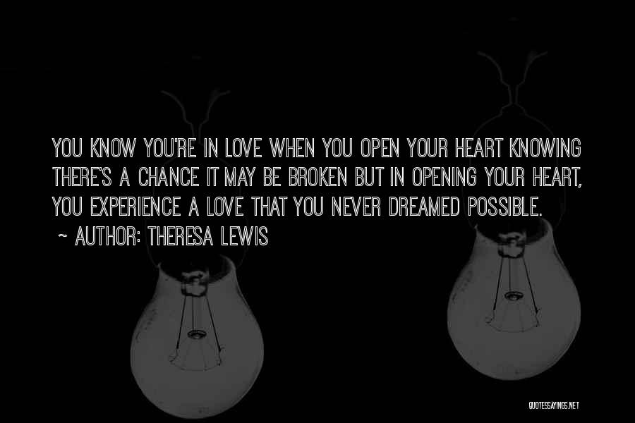 Broken Heart And Friendship Quotes By Theresa Lewis