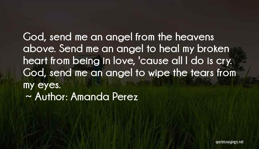 Broken Heart And Lost Love Quotes By Amanda Perez