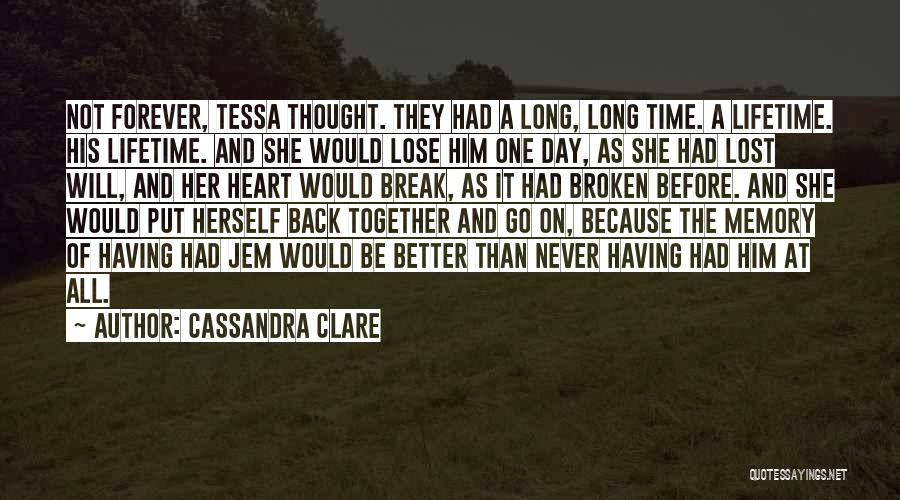 Broken Heart And Lost Love Quotes By Cassandra Clare