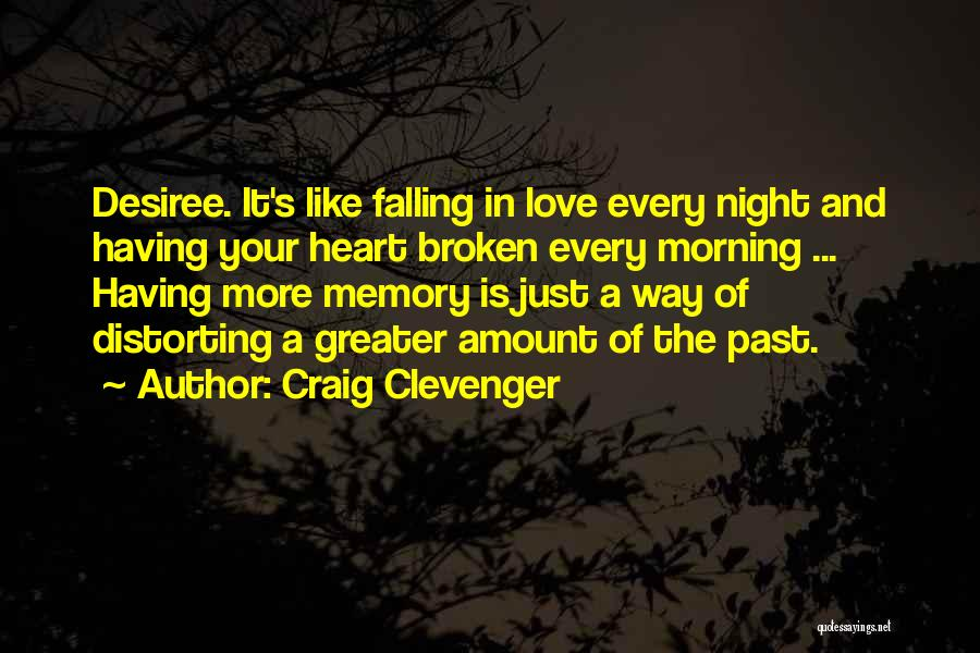 Broken Heart And Lost Love Quotes By Craig Clevenger