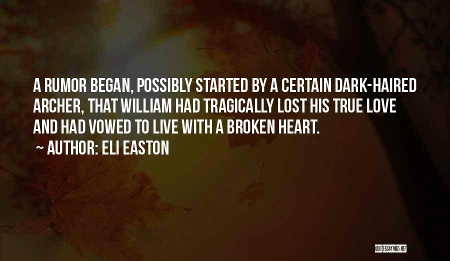 Broken Heart And Lost Love Quotes By Eli Easton