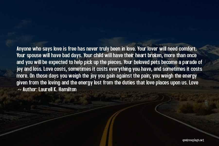 Broken Heart And Lost Love Quotes By Laurell K. Hamilton
