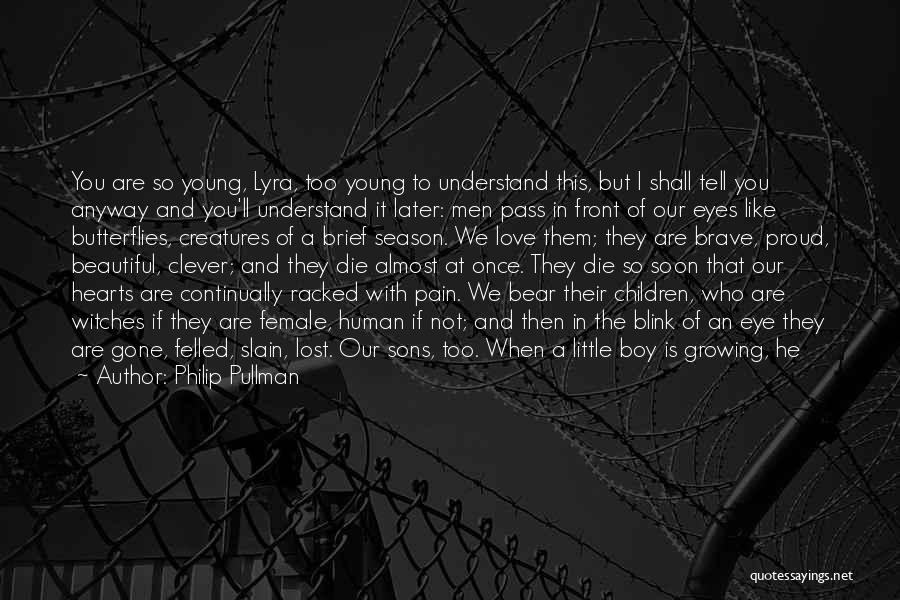Broken Heart And Lost Love Quotes By Philip Pullman