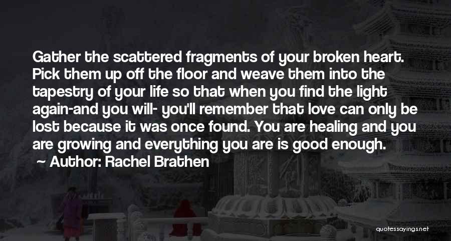 Broken Heart And Lost Love Quotes By Rachel Brathen
