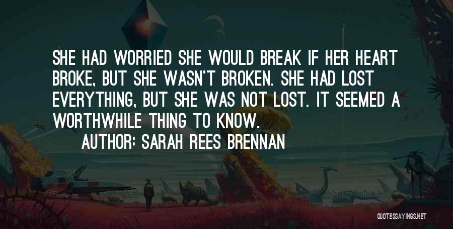 Broken Heart And Lost Love Quotes By Sarah Rees Brennan