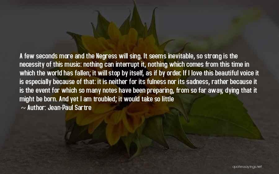 Broken Love And Moving On Quotes By Jean-Paul Sartre