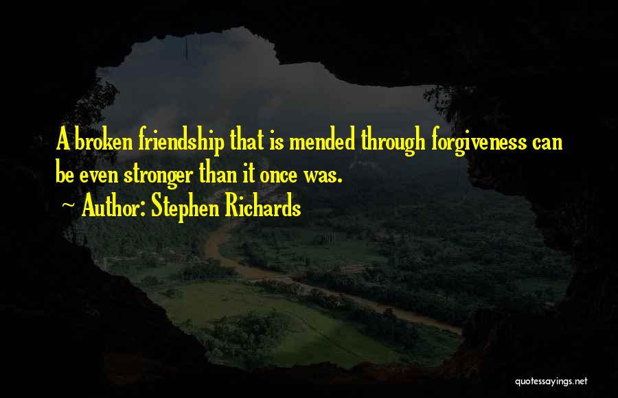 Broken Love And Moving On Quotes By Stephen Richards