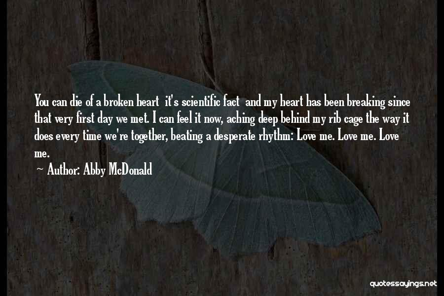 Broken Love Quotes By Abby McDonald