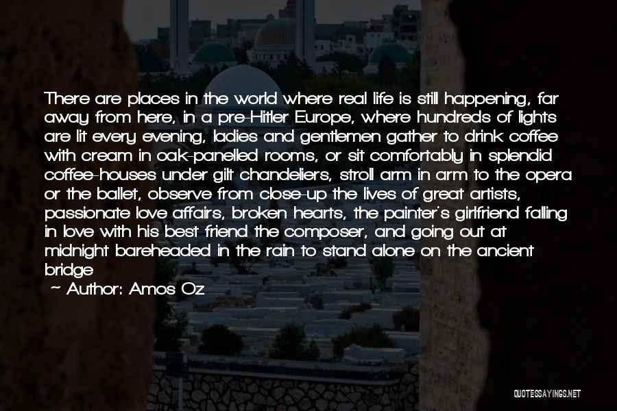 Broken Love Quotes By Amos Oz