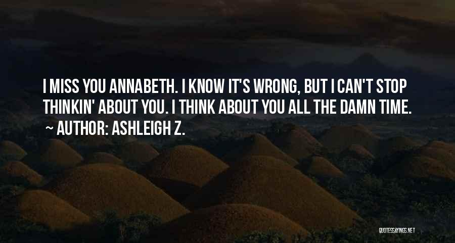 Broken Love Quotes By Ashleigh Z.