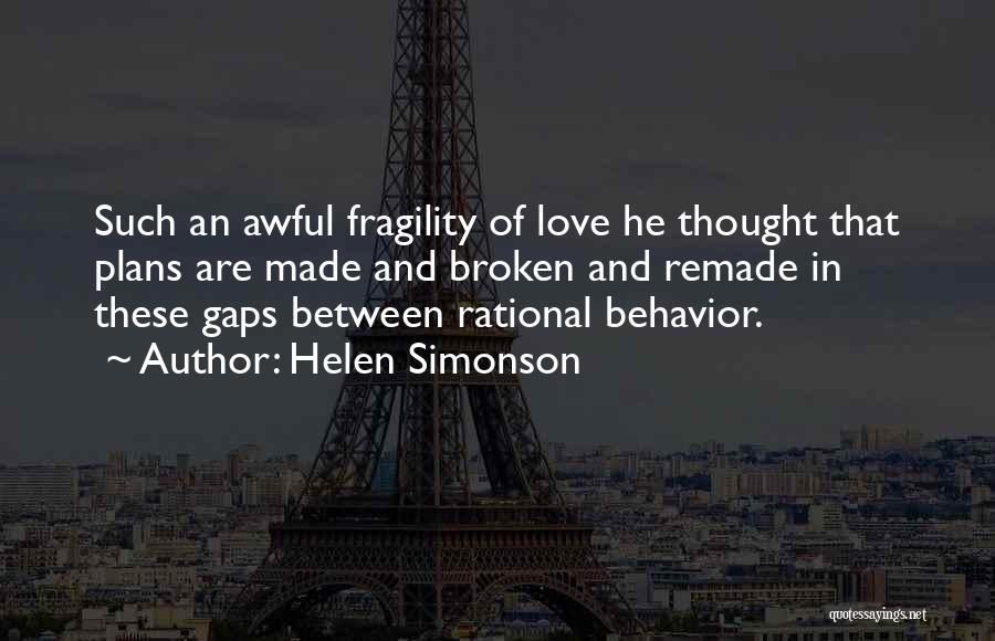 Broken Love Quotes By Helen Simonson