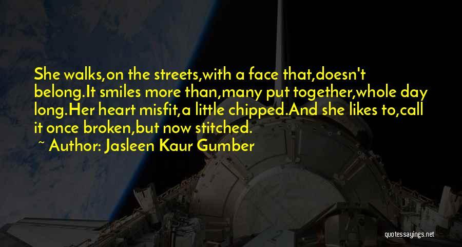 Broken Love Quotes By Jasleen Kaur Gumber