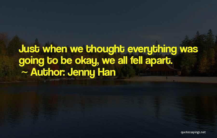 Broken Love Quotes By Jenny Han