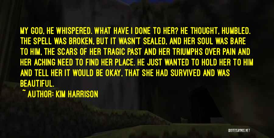 Broken Love Quotes By Kim Harrison