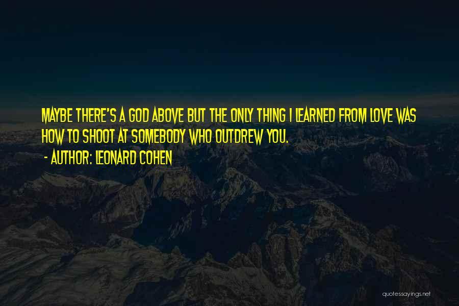 Broken Love Quotes By Leonard Cohen