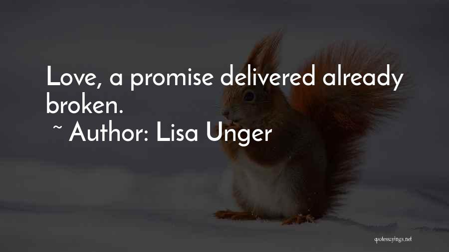 Broken Love Quotes By Lisa Unger