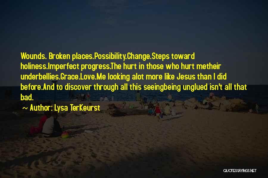 Broken Love Quotes By Lysa TerKeurst