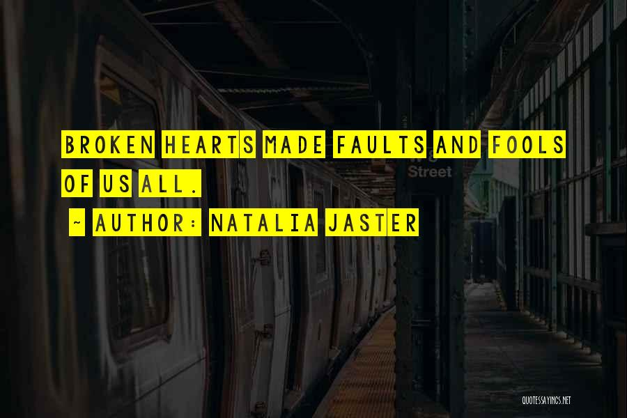 Broken Love Quotes By Natalia Jaster