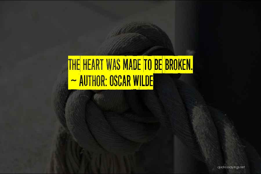 Broken Love Quotes By Oscar Wilde