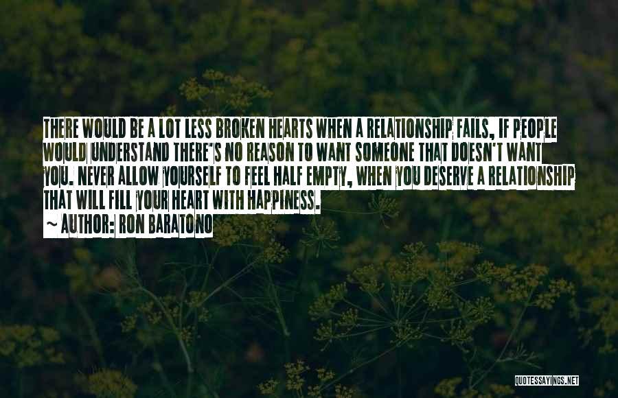 Broken Love Quotes By Ron Baratono